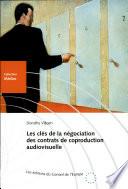 Les Cl S De La N Gociation Des Contrats De Coproduction Audiovisuelle