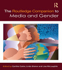 The Routledge Companion to Media   Gender