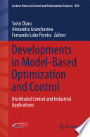 Developments in Model Based Optimization and Control