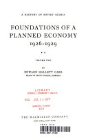 A History of Soviet Russia: Foudations of a Planned Economy 1926 - 1929
