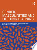 Gender  Masculinities and Lifelong Learning