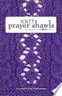 Knit Prayer Shawls