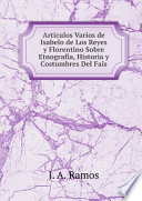 Articulos Varios de Isabelo de Los Reyes y Florentino Sobre Etnografia  Historia y Costumbres Del Fais