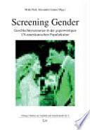 Screening Gender