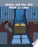 Benny and the Jett Meet La Luna Book PDF