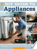 DIY Guide to Appliances