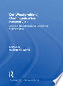 De Westernizing Communication Research
