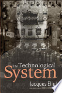 The Technological System