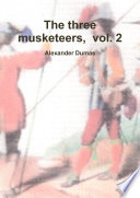 The three musketeers  volume two