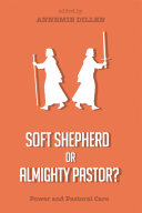 Soft Shepherd or Almighty Pastor?