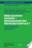Mikrosystemtechnik - Wann kommt der Marktdurchbruch?