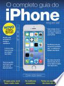 O Completo Guia do iPhone   Especial