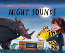 Night Sounds The Other Jungle Animals Can