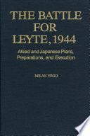 The Battle for Leyte  1944