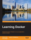 Learning Docker Life Cycle Docker Allows You To Create A Robust