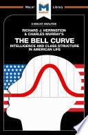 The Bell Curve  Intelligence and Class Structure in American Life