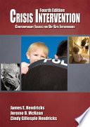Crisis Intervention : daily basis in an era when crime ranks...