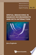 Spatial Branching In Random Environments And With Interaction