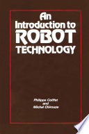An Introduction to Robot Technology Both In Industry And Research Laboratories