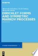 Dirichlet Forms And Symmetric Markov Processes