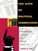 The Myth of Political Correctness