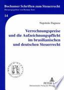 Verrechnungspreise und die Aufzeichnungspflicht im brasilianischen und deutschen Steuerrecht