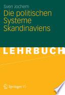 Die politischen Systeme Skandinaviens