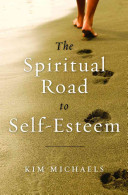 The Spiritual Road To Self Esteem