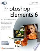Photoshop Elements 6 f  r digitale Fotografie