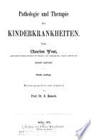 Pathologie und Therapie der Kinderkrankheiten
