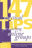 147 Practical Tips for Teaching Online Groups