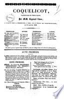 Coquelicot vaudeville en trois actes par MM  Cogniard freres
