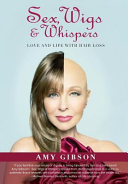 Sex, Wigs and Whispers