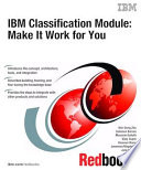 Ibm Classification Module Make It Work For You