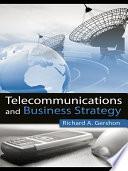 Telecommunications and Business Strategy