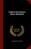 Todds of the Eastern Shore, Maryland