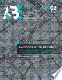 De Wortels Van de Randstad