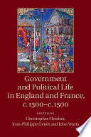 Government and Political Life in England and France  c 1300   c 1500