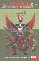 Deadpool The Mercs For Money Vol 1