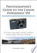 Photographer's Guide to the Canon Powershot S95 Features Of The Canon Powershot S95 Is A