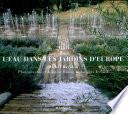 L eau dans les jardins d Europe