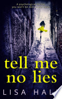 Tell Me No Lies  The gripping psychological thriller of 2016