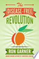The Disease Free Revolution
