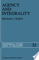 Agency and Integrality