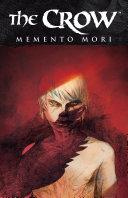 The Crow  Memento Mori