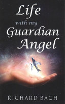 Life with My Guardian Angel