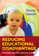 Reducing Educational Disadvantage  A Strategic Approach in the Early Years