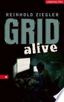 GRID alive