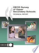OECD Survey of Upper Secondary Schools Technical Report