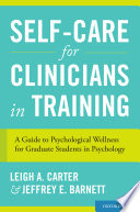 Self Care for Clinicians in Training